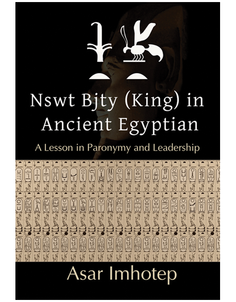 Now Available! Nswt Bjt.j (King) in Ancient Egyptian